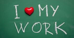 ama il tuo lavoro